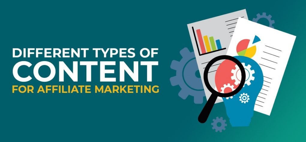 Different Types of Content for Affiliate Marketing