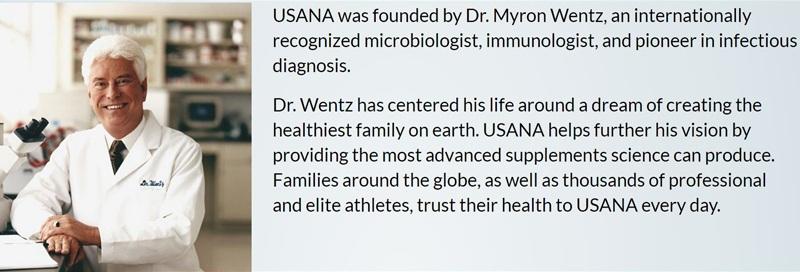 Dr. Myron Wentz founded USANA in 1992